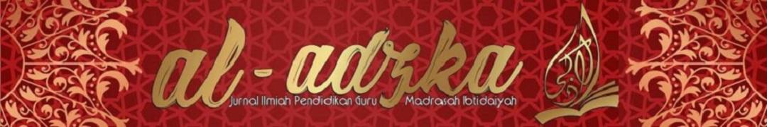 Jurnal Al Adzka (Jurnal Ilmiah Pendidikan Guru Madrasah Ibtidaiyah)